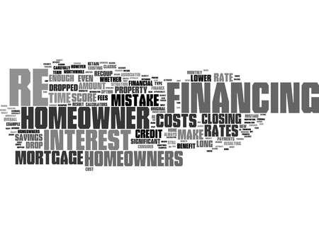 Word Cloud Summary of When Is It A Mistake To Re Finance 1 Article 스톡 콘텐츠