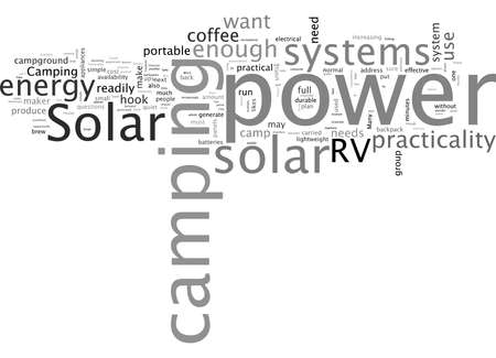 Word Cloud Summary of article Solar Power Practicality For Camping