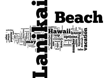 Word Cloud Summary of article Why You Should Plan A Lanikai Beach Vacation 写真素材