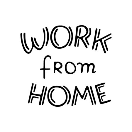 Hand-written phrase Work from home. New normal after coronavirus. Lockdown is over. Hand drawn lettering text for sticker or template. Stock vector illustration isolated on transparent background.