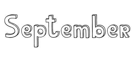 Hand drawn black doodle phrase September for calendar or planner. Autumn month name written in volumetric outline letters comic cartoon style. Stock vector illustration isolated on white. Ilustrace