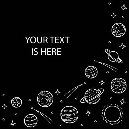 Right side frame of planets and stars of the solar system. Empty space for text. Hand drawn doodle white line art on black background. Galaxy celestial bodies for posters. Stock vector illustration. 向量圖像