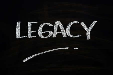 nalatenschap: Legacy Woord, geschreven met krijt op Blackboard
