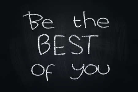 self improvement: Be The Best of You, Motivational Phrase written with Chalk on Blackboard