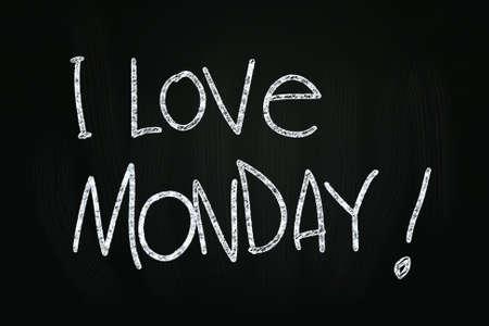 I Love Monday writing, written with Chalk on Blackboard photo