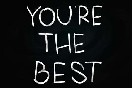 self improvement: Youre The Best writing, written with Chalk on Blackboard