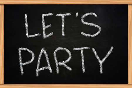 lets: Lets Party illustration of chalk writing on blackboard Stock Photo