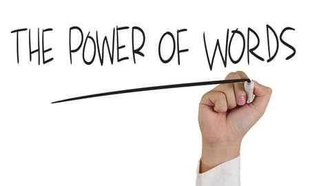 oratoria: Imagen del concepto motivación de un marcador de explotación de la mano y escribir El poder de las palabras aisladas en blanco