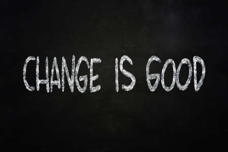 Motivational concept of the words Change is Good written on chalkboard photo