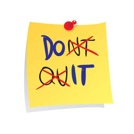 take action: Motivational concept vector illustration of sticky paper with Do It made from dont quit words written on it Illustration