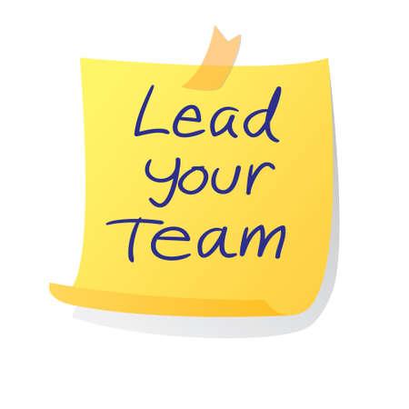 Leiderschap concept vector illustratie van kleverige papier met Leid je team woorden geschreven op