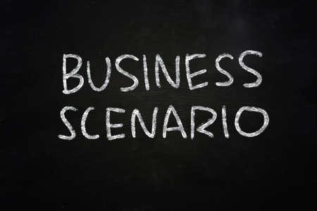 scenario: Motivational concept the words Business Scenario written with chalk on blackboard