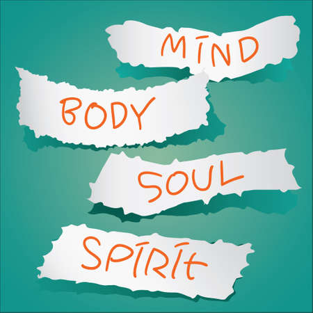 mind body soul: Motivational concept. Vector illustration of torn papers with the words Mind, Body, Soul and Spirit written on it