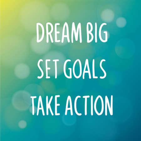 Motivační slova koncept. Vektorové ilustrace slov velký sen stanovit cíle Take Action psaného písma rukopisu nad rozmazané modrém pozadí Ilustrace