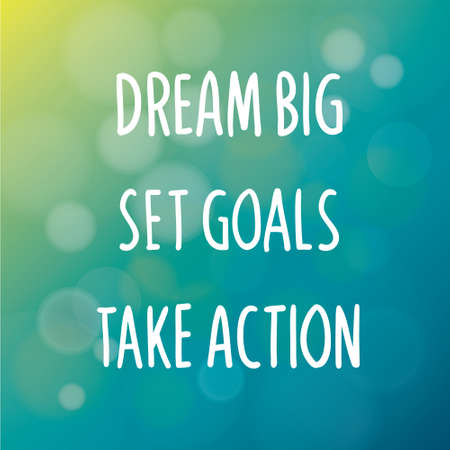 Motiverende woorden concept. Vector illustratie van de woorden Dream Big Set Goals Take Action geschreven met handschrift fonts over onscherpe blauwe achtergrond