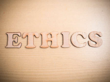 Ethics. Motivational internet business words quotes, wooden lettering typography concept