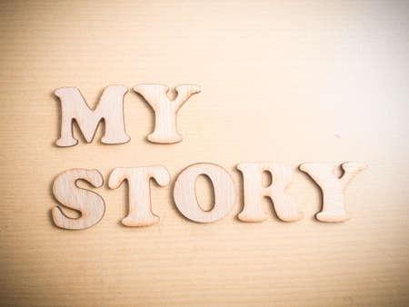 Mon histoire, citations inspirantes de motivation d'entreprise, concept de lettrage de typographie de mots en bois Banque d'images