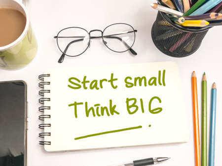 Start Small Think Big, business motivational inspirational quotes, words typography lettering concept Imagens