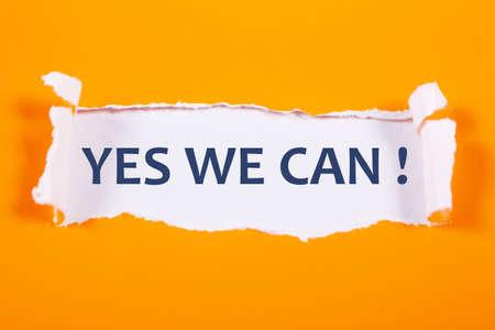 Ja, wir können, motivierende inspirierende Zitate für Unternehmen, Worttypografie-Beschriftungskonzept