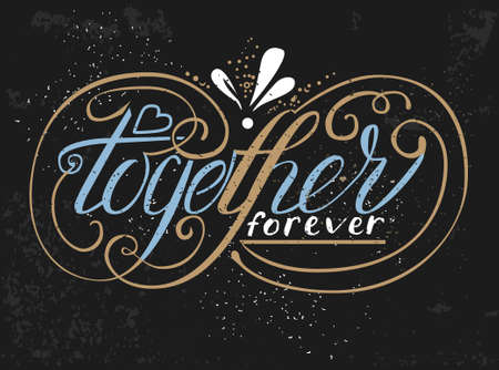 infinity sign: Wedding card design with hand drawn lettering Together forever and flourishes in a shape of Infinity sign. Hand written words in pale blue, gold and white colors.
