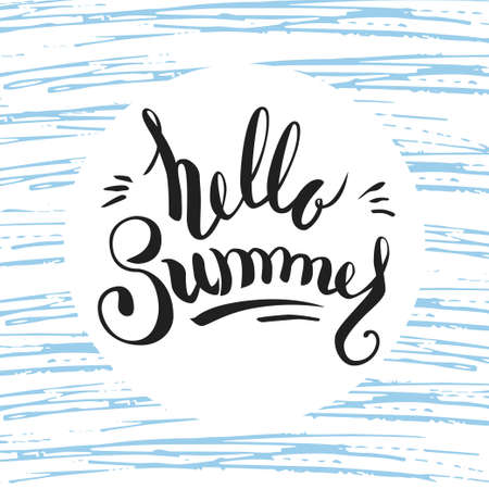 Hand drawn lettering Hello summer on white circle and blue scribbles.