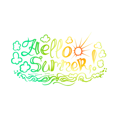 writting: The inscription on hand drawn style Hello summer on white background. The illustration can be used as an inscription on t-shirts, mugs and other things. Illustration