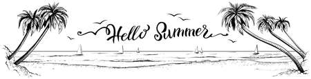 Hello summer, lettering with panoramic beach view. Vector illustration of ocean or sea promenade with palms, water waves, gulls and yachts. Black and white drawing with calligraphy.