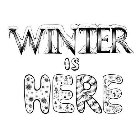 Winter is here vector lettering in isolated background