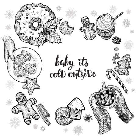 Winter card design or menu frame with romantic text. Baby it's cold outside. Hot drink with marshmallow and holding hands. Top view of Christmas time pastry, vector illustrations.