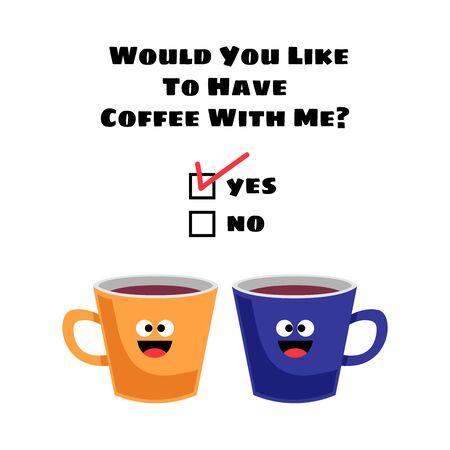 Möchten Sie mit mir Kaffee trinken? Vektorillustration für Grußkarten, T-Shirts, Druck, Aufkleber, Plakatdesign