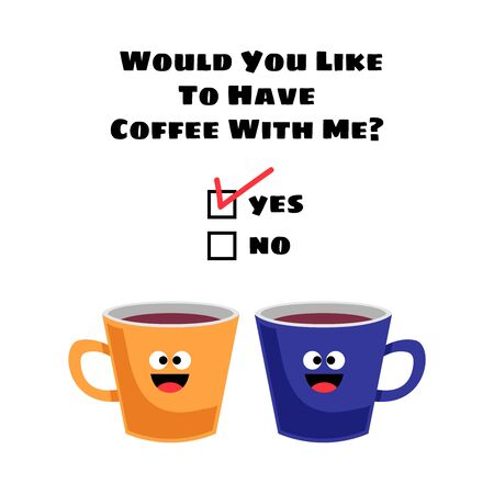 Would you like to have coffee with me? Vector illustration for greeting card, t shirt, print, stickers, posters design