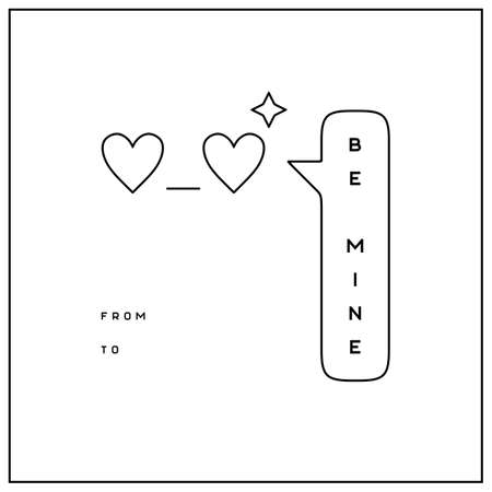Be mine Valentines Day greeting card in minimalistic style Illustration