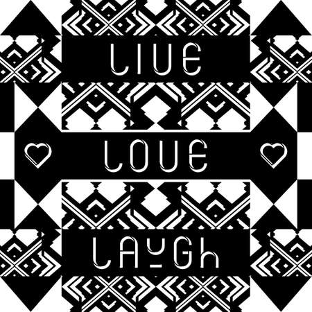 Live Love Laugh quote. Typographical background