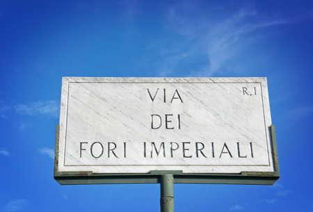 The Via dei Fori Imperiali sign - Rome  Italy