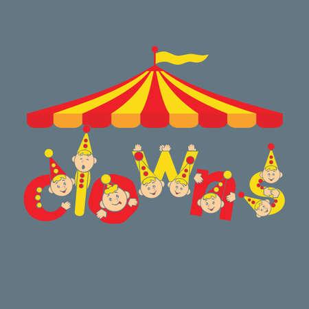 cirque: Clowns. Circus. Greeting card background vector illustration inscription.