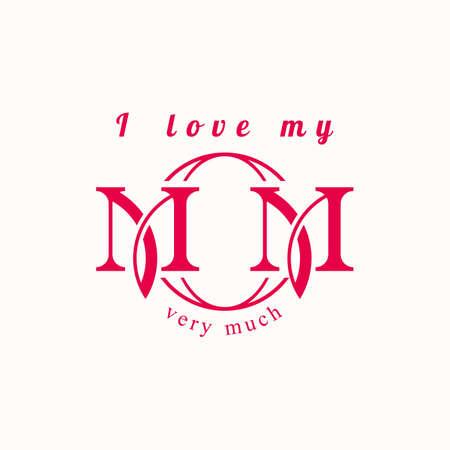 Stylish inscription I love mom. Vector illustration.
