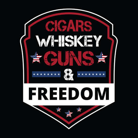 American funny saying Template - Cigars whiskey guns & freedom -T shirt Design Template.