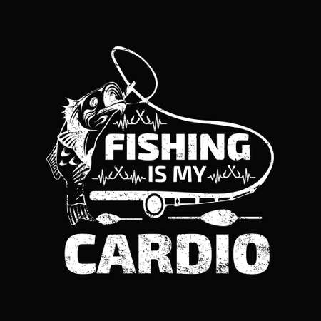 fishing is my cardio - Fishing t shirts design,Vector graphic, typographic poster or t-shirt. Vettoriali