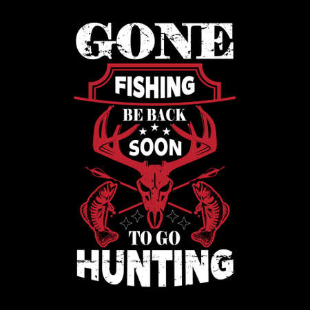 Gone fishing be back soon to go hunting - The coolest fishing legends are born in December - Fishing t shirts design,Vector graphic, typographic poster or t-shirt.