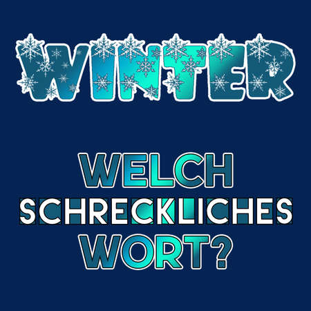 Winter - what a terrible word