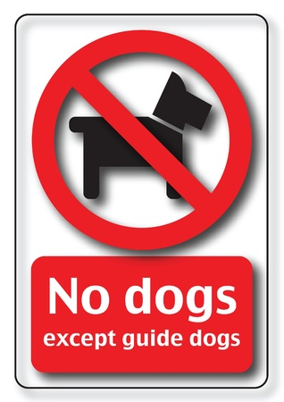 guide dog: No dogs inside except guide dogs
