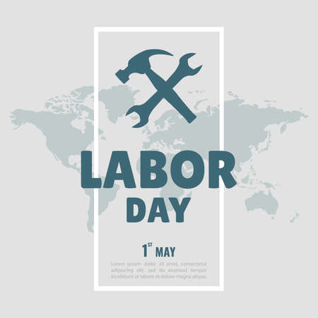 Vector Illustration on the theme Labor Day. For a poster and banner. Illustration