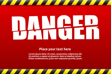 dangerous work: Danger warning sign template for your text with alert color