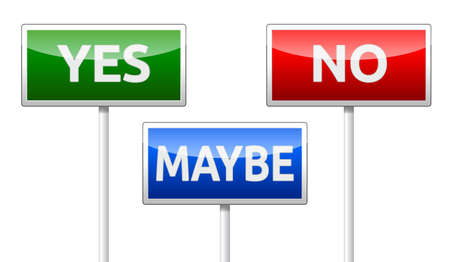 Yes, No, Maybe - three colorful traffic sign isolated on white background Vector