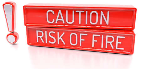 Caution, Risk of Fire - 3d banner, isolated on white background
