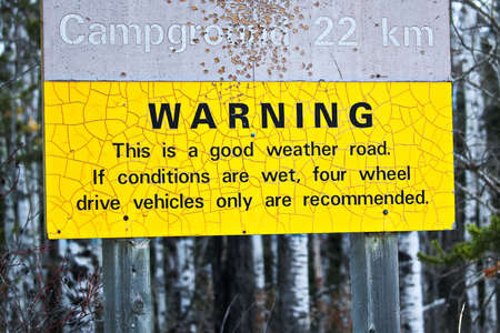 Warning about a rough road to campsite.