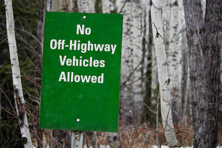 enforce: No Off Highway Vehicles Allowed sign.