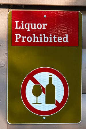 A green liquor prohibited sign.