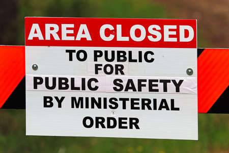 An area closed to public for safety sign.