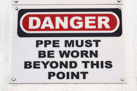 A Danger PPE Must Be Worn Beyond This Point sign